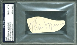 "Thurman Munson Superb Signed 1"" x 2.75"" Cut (PSA/DNA Graded NM-MT 8)"