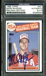Mark McGwire Signed 1985 Topps Rookie Card #401 (PSA/DNA Encapsulated)