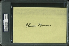 "Thurman Munson Superb Signed 5"" x 7.5"" Cut - PSA/DNA Graded GEM MINT 10!"