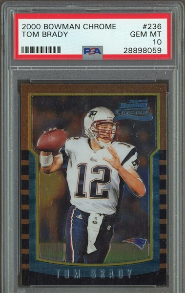 2000 Bowman Chrome Tom Brady Rookie Card #236 (PSA GEM MINT 10)